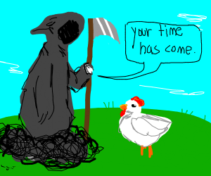 Grim reaper comes for chicken