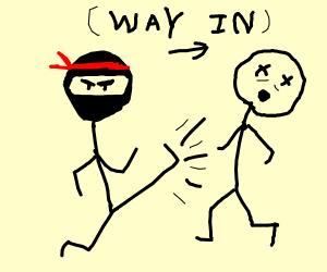 stickman ninja kicks his way in!