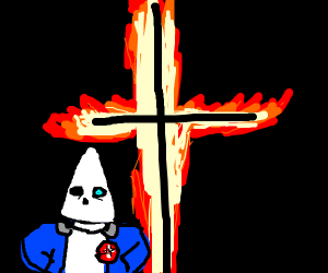 if sans (im sorry) was a part of the kkk