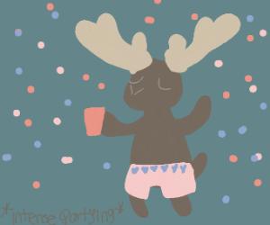 Moose parties in his underwear