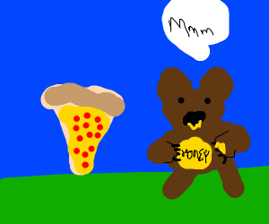 Pizza next to a bear that's eating honey