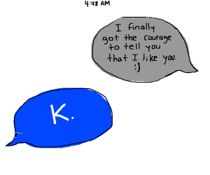 "text message says ""K."""