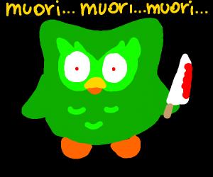 Duolingo owl wants you dead
