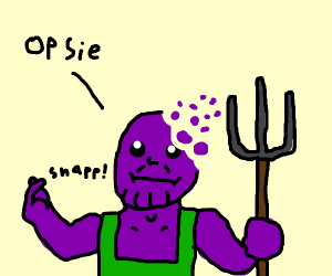 Farmer Thanos accidentally snaps himself