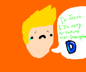 jaza sorry for taking over drawception