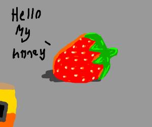 "a strawberry singing ""hello my honey"""