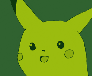Pikachu face squished against your screen - Drawception