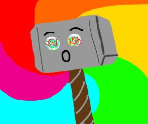 Thor's hammer on Acid