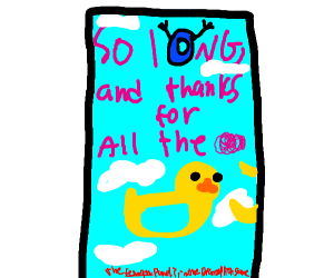 So long, and thanks for all the ducks!