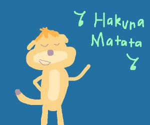 "Timon sings ""Hakuna Matata"""