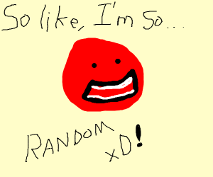 a ball saying random things