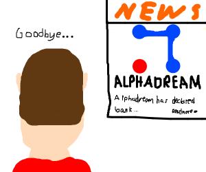 Goodbye, AlphaDream