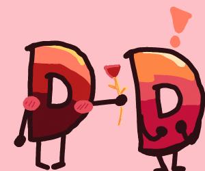D loves D