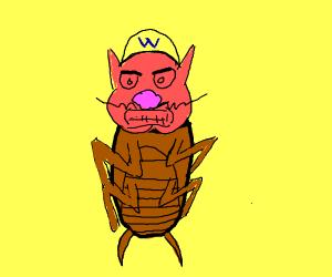 Wario is a Cockroach