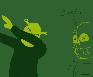 Shrek dabs, killing Sans instantly
