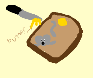 Mouse inside of bread about to get buttered