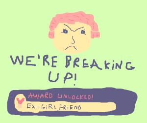 Ex-girlfriend award unlocked