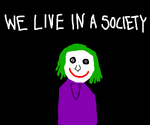 We Live In A Society Drawception