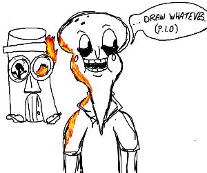 draw whatevs. (P.I.O.)