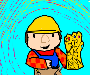 Bob the Builder forges the Infinity Gauntlet