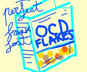 Ocd-flakes, PERFECT BREAKFAST