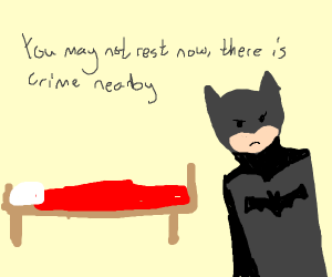 batman can't rest when there is crime around