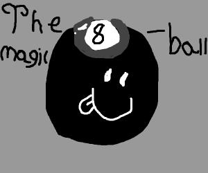 Magic exiting 8 ball