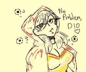 No problem, Dio ♡