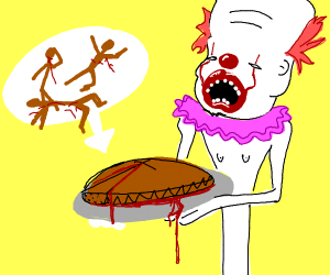 Pennywise baked a pie made out of human meat