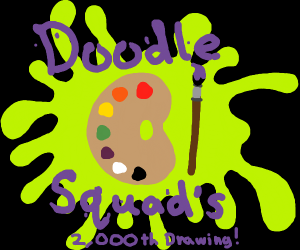 doodle squad's 2000th drawing!