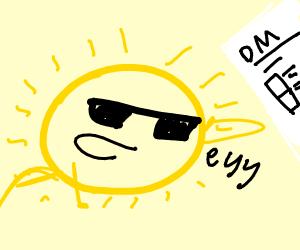 The Sun slides into your DM's
