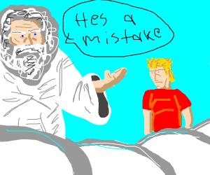 God says man was a mistake