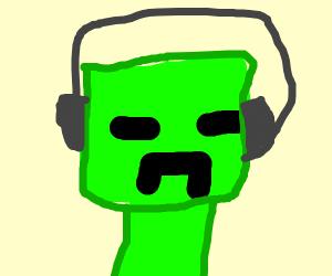 creeper wearing headphones