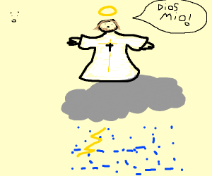 Jesus on a rain loud says dios mio