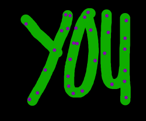 """The word """"you"""" in green letters & purple dots"""