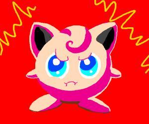 Jigglypuff Angry