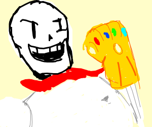 Papyrus Gets all the Infinity Stones
