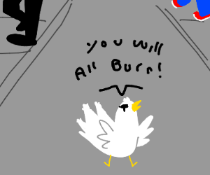 Chicken threatens society with genocide