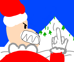Santa is pissed by a mountain