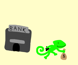 Lizard robs bank