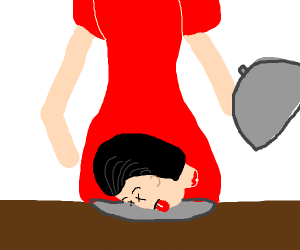 Women serves decapitated  head