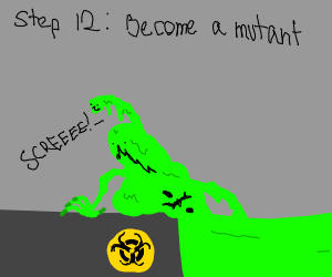 step 11: fall into the toxic waste