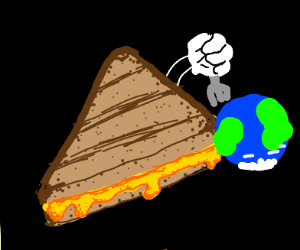 Grilled cheese sandwich eats the earth