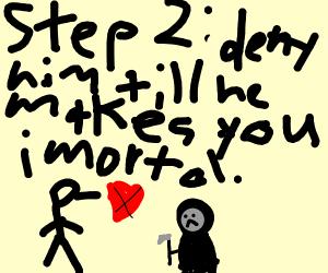 Step 1:date the grim reaper