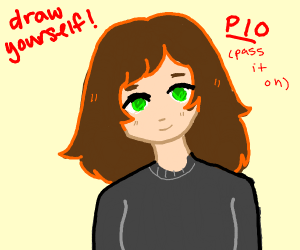 draw yourself PIO (PASS IT ON)