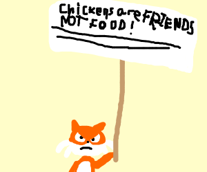 Fox protesting that chicken's are NOT food
