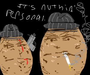 Potato gangsters