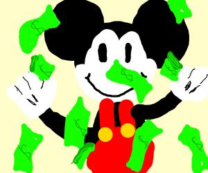Mickey's got that dough