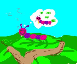 caterpillar dreaming big