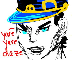 Jotaro, yare yare daze